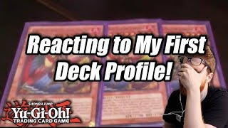 Yu-Gi-Oh! Reacting to My First Deck Profile!