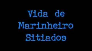 Sitiados   Vida De Marinheiro (som Apenas)