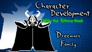 Dreemurr Family - Character Development