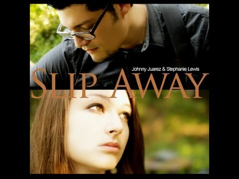 "Official Music Video Of ""Slip Away"" by Stephanie Lewis & Johnny Juarez"