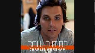 "Charlie Worsham - ""Could It Be"""