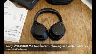Sony WH-1000XM3 Kopfhörer Unboxing und erster Eindruck