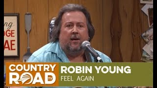 "Faron's Son, Robin Young, sings ""Feel Again"" on Larry's Country Diner"
