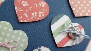 Скрапбукинг для начинающих : Видео 2 из 3.  Открытка - Валентина