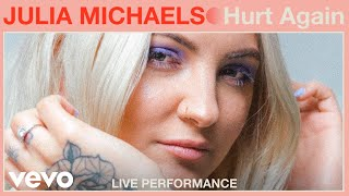 "Julia Michaels   ""Hurt Again"" Live Performance 