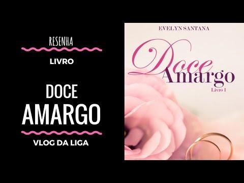 [RESENHA] Doce Amargo
