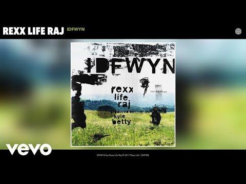 Rexx Life Raj - IDFWYN (Audio)