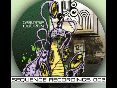 DubRun Fused Forces Werd2jaH SEQUENCE002