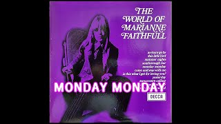 MONDAY MONDAY ( MARIANNE FAITHFULL )