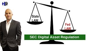 State v Fed SEC Blockchain and Digital ASSET Regulation