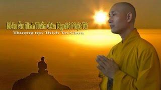 Món Ăn Tinh Thần Của Người Phật Tử   TT. Thích Trí Chơn