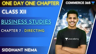 One Day One Chapter | Chapter 7 - Directing | Business Studies | Class 12 | Siddhant Nema