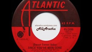 "Aretha Franklin - (Sweet Sweet Baby) Since You've Been Gone / Ain't No Way - 7"" - 1968"