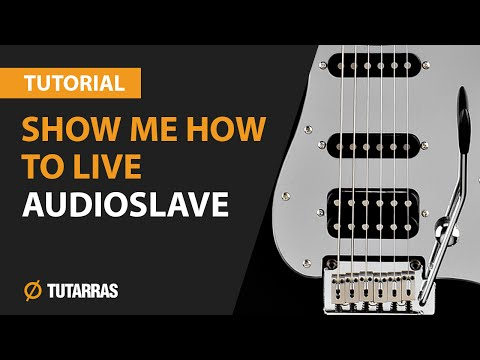 SHOW ME HOW TO LIVE - AUDIOSLAVE How to play - Electric GUITAR LESSON