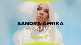 SANDRA AFRIKA - DRAMA (OFFICIAL VIDEO)