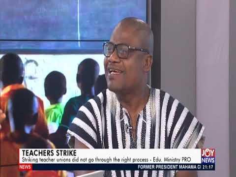 Teachers Strike - PM Express on JoyNews (9-12-19)