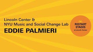 Eddie Palmieri LIVE at #RestartStages at Lincoln Center
