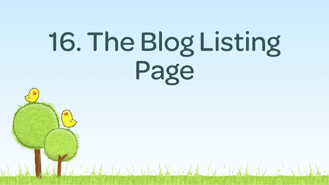 Create a Blog Listing page