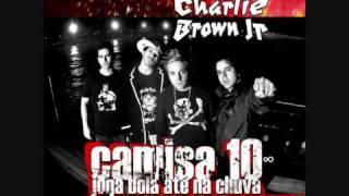 CBJR Puro Sangue   Charlie Brown Jr
