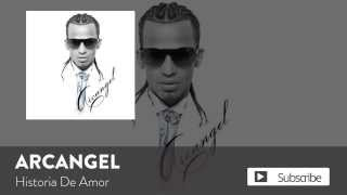 Historia de Amor (Audio) - Arcangel  (Video)