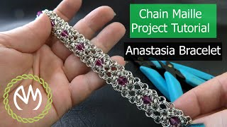 Chain Maille Project Tutorial - Anastasia Bracelet