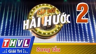 THVL | Cặp đôi hài hước - Tập 2: Chủ đề Song tấu