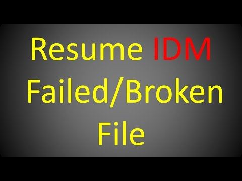 How to Resume Failed download in idm ( internet download manager ) SOLVED