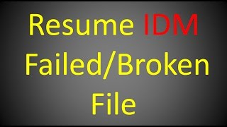 How to complete download that stop at 99% using IDM - Most Popular ...