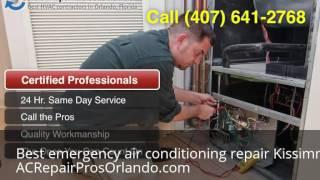 Best emergency air conditioning repair Kissimmee Florida (407) 641-2768