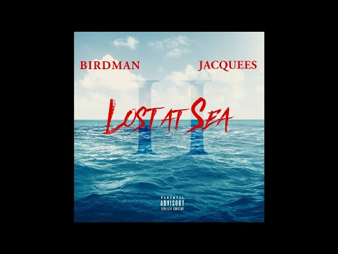 Birdman & Jacquees - Free Game (Lost At Sea 2) - NMF