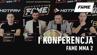 FAME MMA 2: I Konferencja (powtórka)
