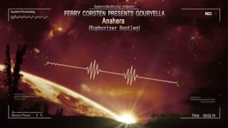 Ferry Corsten presents Gouryella - Anahera (Euphorizer Bootleg) [HQ Free]