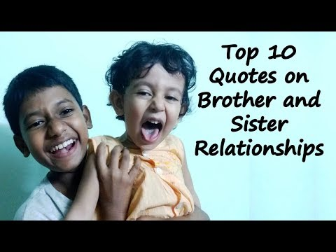 Top 10 Quotes on Brother and Sister Relationships | Brother and Sister Sayings