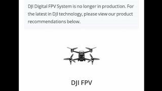 DJI FPV System No Longer Available
