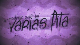 Modesto - Varias Fita Part. BR  (Video Lyric) Prod. Flip