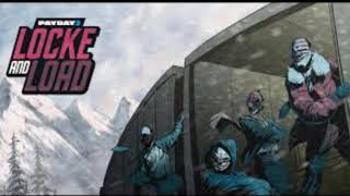 Payday 2 - Left In The Cold Alaskan Deal Track