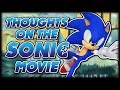 Current Thoughts on the 2019 Sonic Movie