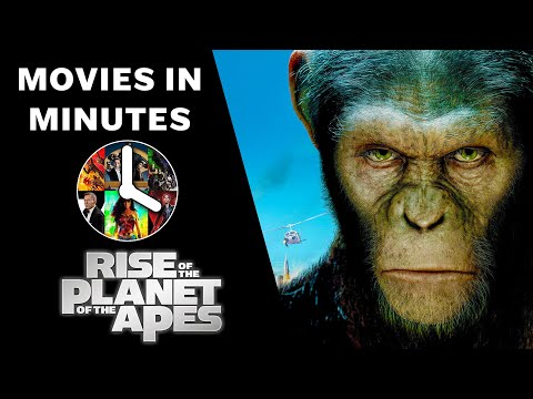 Rise of the Planet of the Apes in 4 minutes - (Movie Recap)