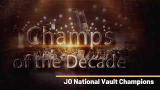 R5 Champions Thru The Decade | JO National Vault Champions