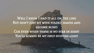 Mumford & Sons   Guiding Light (Lyrics)