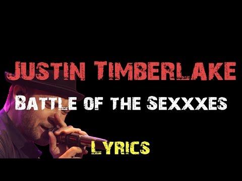 Justin Timberlake - Battle of the Sexxxes [ Lyrics ]