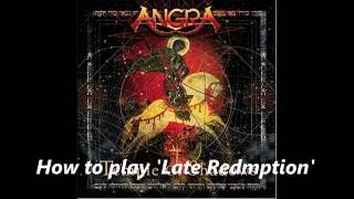 How to play 'Late Redemption' of Angra / Riff cover
