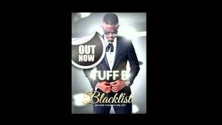 TUFF B - Blacklist