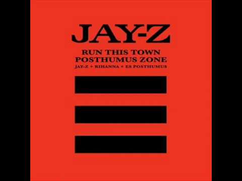 Run This Town / Posthumus Zone (2013) (Song) by Jay-Z, E.S. Posthumus,  and Rihanna