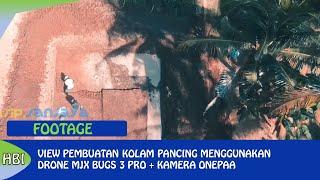 Super Smoth !!! Footage Drone MJX Bugs 3 Pro + Kamera Onepaa