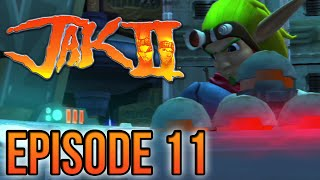 Jak 2   Episode 11   Bomb Time!