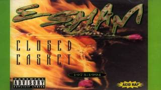 Esham - I'll Be Glad When You Dead - Closed Casket