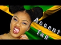 Accent Tag (Jamaican Accent)