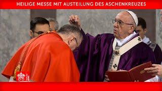 Heilige Messe mit Austeilung des Aschenkreuzes 17. Februar 2021 Papst Franziskus
