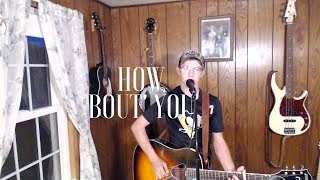 "Eric Church ""How Bout You"" Cover by Isaac Cole"
